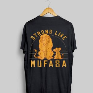 Disney Lion King Strong Like Mufasa Simba shirt