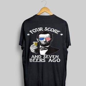 Four Score And Seven Beer Ago Ahbramham Lincoln American Sunglass shirt