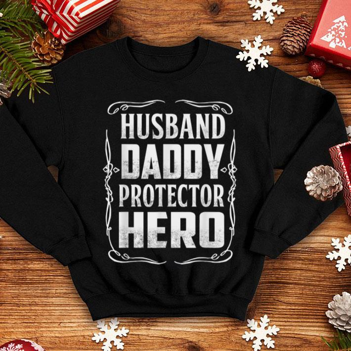 bb0fd8c7 Husband Daddy Protector Hero Fathers Day shirt, hoodie, sweater ...
