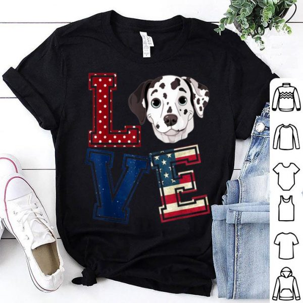 Love Dalmatian American Flag Patriotic 4th Of July shirt