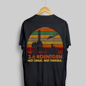 3.6 Roentgen Not Great Not Terible Vintage shirt