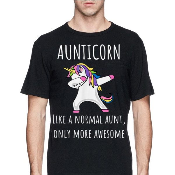 Aunticorn Like A Normal Aunt Only More Awesome Dabbing shirt