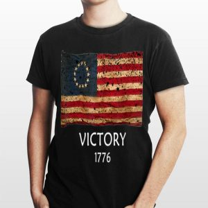 Betsy Ross Flag American Victory 1776 Distressed shirt