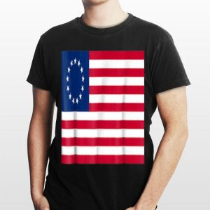 Betsy Ross Old Glory USA Flag Idepedndence Day 4th July shirt