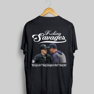 Fucking Savages My Guys Are Savages In That Box New York Yankees Aaron Boone shirt