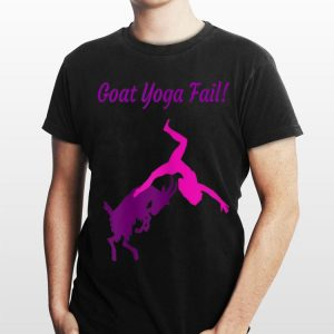 Goat Yoga Fail shirt