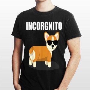 Incorgnito Corgi Dog With Sunglass shirt