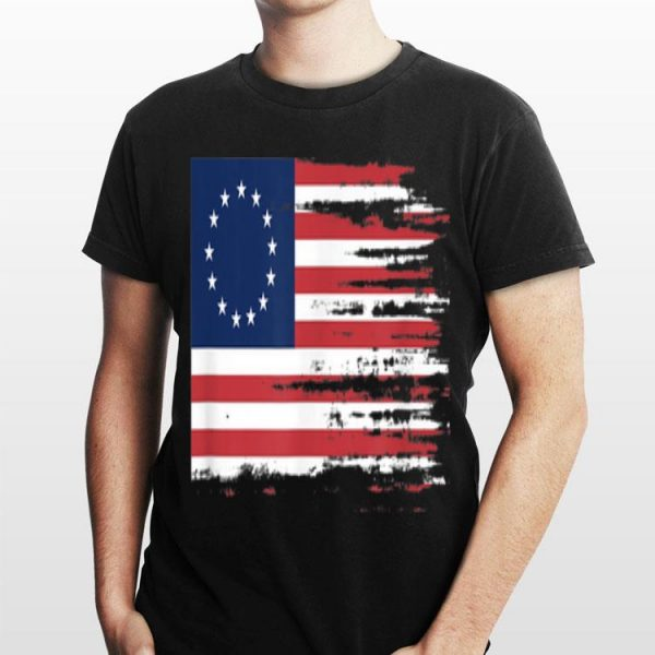 Independence Day 4th Of July Patriotic Betsy Ross Battle Flag 13 Colonies shirt