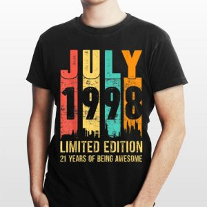 July 1998 Limited Edition 21 Years Of Being Awesome Vintage shirt