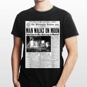 Newspaper Man Walks On Moon Small Step For Man Giant Leap For Mankind shirt