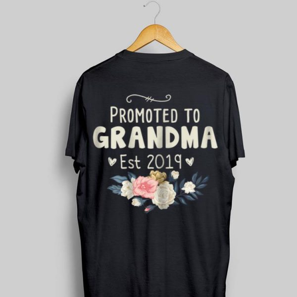 Promoted to Grandma Est 2019 Flower shirt