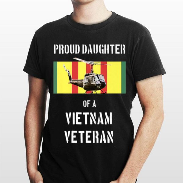 Proud Daughter of a Vietnam Veteran shirt