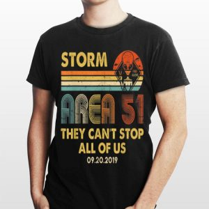 Storm Area 51 Free Aliens they Can't Stop All Of Us Vintage shirt