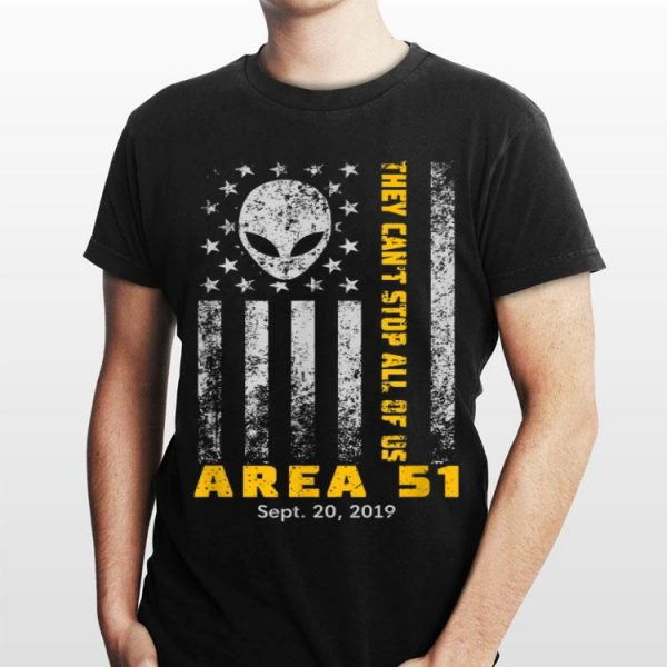 Storm Area 51 They Can't Stop All Of Us Alien Face American Flag shirt