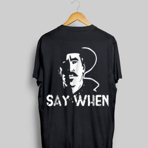 Tombstone Doc Holliday Say When shirt