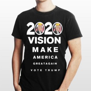 2020 Trump Vision Make America Greatagain Vote shirt