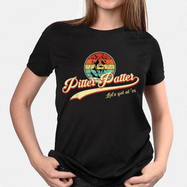 Pitter Patter Let's Get At Er Vintage shirt