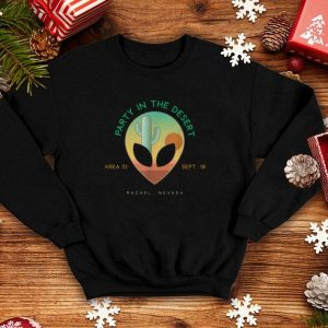 Party In The Desert Area 51 Nevada shirt