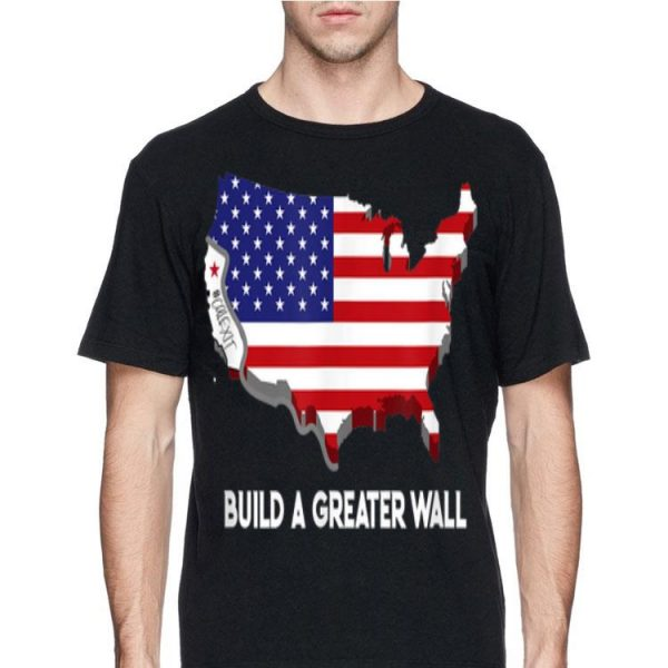 Build A Greater Wall American Flag shirt