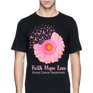 Faith Hope Love Breast Cancer Awareness Flower shirt