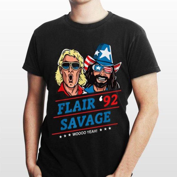 Flair 92 Savage Woo Yeah shirt