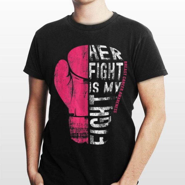 Her Fight Is My Fight Pink Boxing Glove shirt