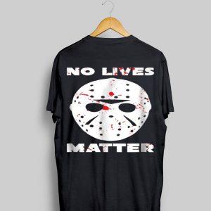 No Lives Matter Jason Voorhees Halloween shirt