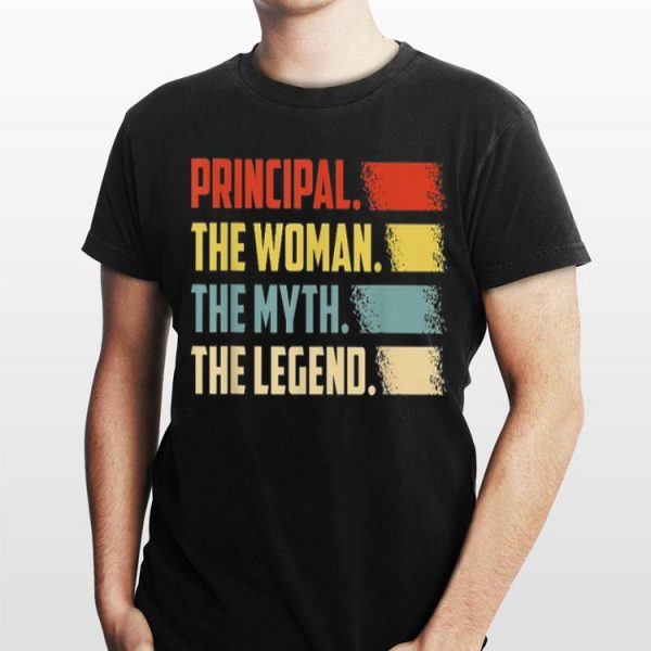 Principal The Woman The Myth The Legend Vintage shirt