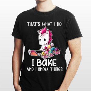 That's What I Do I Bake And I Know Things Unicorn Baking shirt