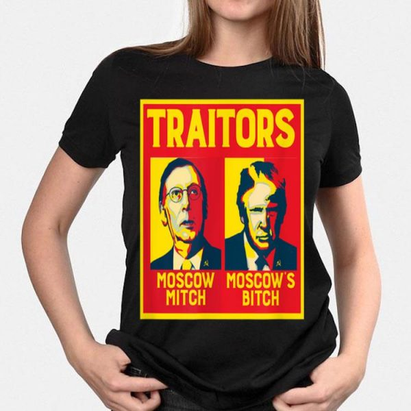 Traitors Moscow Mitch Moscow's Bitch McConnell Trump shirt