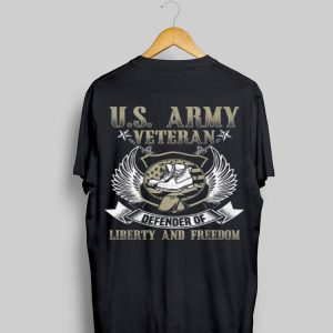 US Army Veteran Defender Of Liberty And Freedom shirt