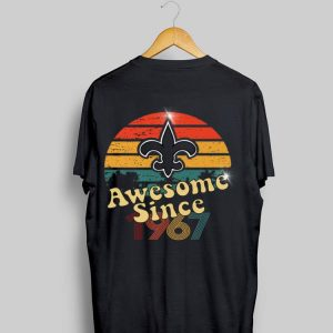 Vintage Saints Awesome Since 1967 New Orleans shirt