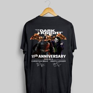 11th Anniversary The Dark Knight 2008-2019 shirt