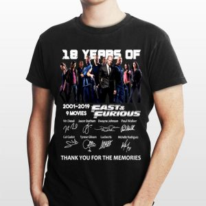 18 Year Of 2001-2019 9 Movies Fast & Furious Signatures shirt