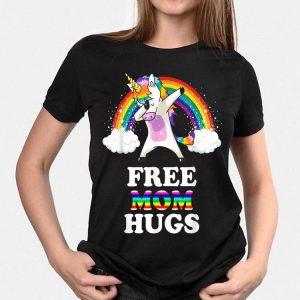 Free Mom Hugs Unicorn Dabbing Rainbow shirt