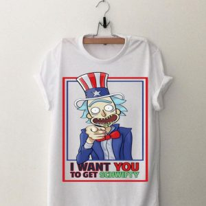 I Want You To Get Schwifty Rick And Morty Uncle Rick shirt