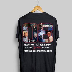 Thank You For The Memories Lt.Joe Kenda 08 Years Signature shirt