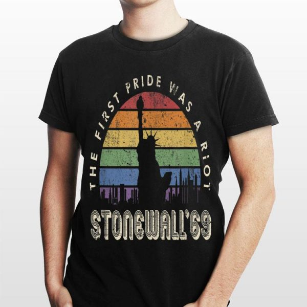 The First Pride Was a Riot Stonewall 1969 Vintage shirt