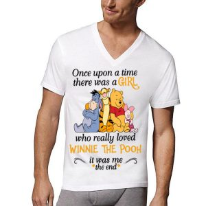 The Pooh One Upon A Time There Was A Girl Who Really Loved Winnie shirt