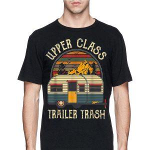 Upper Class Trailer Trash Vintage shirt