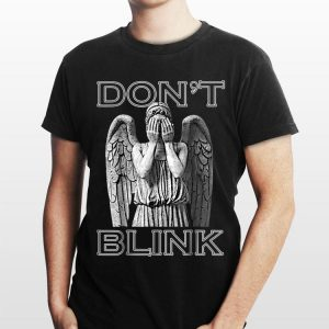 Weeping Angel Don't Blink shirt