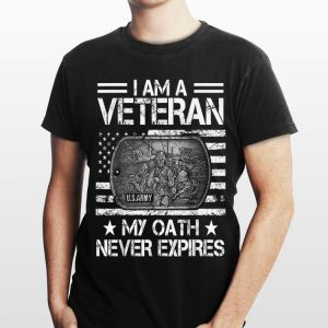 i Am A Veteran My Oath Never Expires shirt