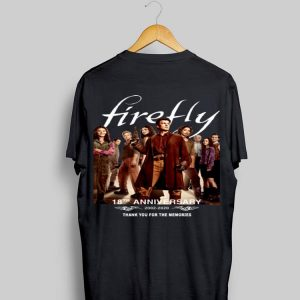 18th Anniversary Firefly 2002-2020 Thank You For The Memories shirt