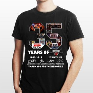 35 Years Of Bon Jovi 1983 2018 It's My Life Thank You For The Memories Signatures shirt