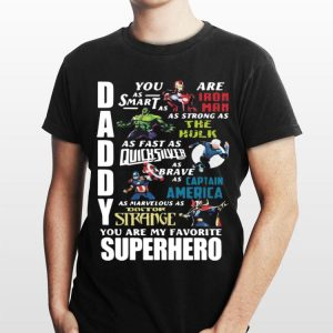 Avengers Marvel Daddy You Are My Favorite Superheroes shirt