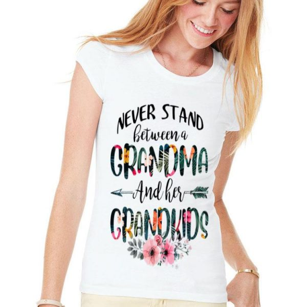 Floral Never Stand Between A Grandma And Her Grandkids shirt
