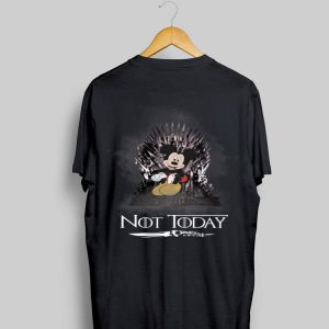 Game Of Thrones NOT Today King Mickey shirt