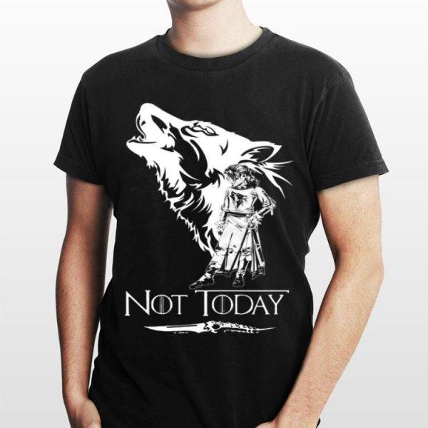 Game Of Thrones Wolf Arya Stark Not today shirt