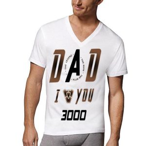 I love you 3000 Dad The Legend The Man The Myth Iron Man shirt