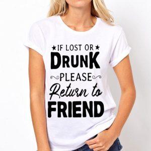 It Lost Or Drunk Please Return To Friend shirt